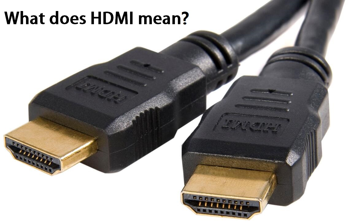 What does HDMI mean?